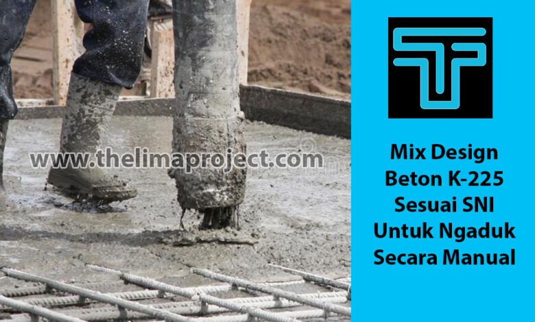 Mix Design Beton K 225 Job Mix Sesuai SNI